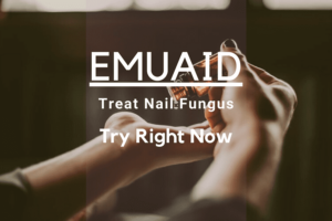 Amazing EMUAID For Nail Fungus To Try Right Now