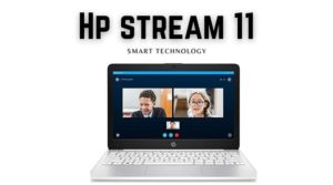 Hp stream 11 with Smart technology