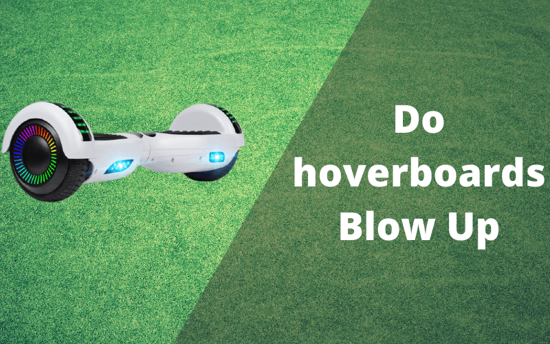 do hoverboards blow up