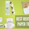 Best Reusable Paper Towel